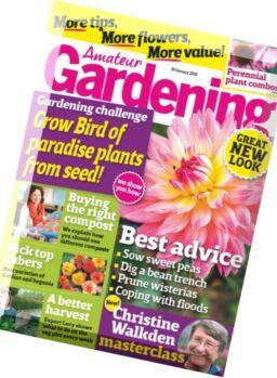 Amateur Gardening – 30 January 2016