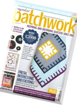 Popular Patchwork – March 2016