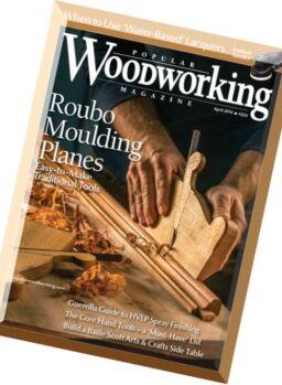 Popular Woodworking – April 2016