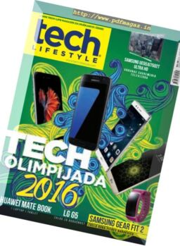 Tech Lifestyle – July-August 2016