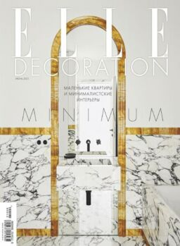 Elle Decoration Russia – June 2021