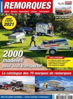 Le Monde du Plein-Air – Hors-Serie Remorques – N 23 2021
