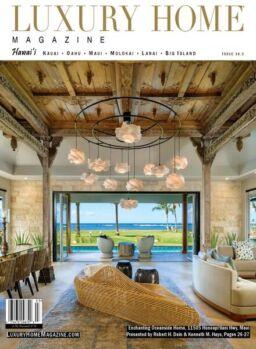 Luxury Home Magazine Hawaii – Issue 16.3 2021