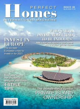 Perfect Homes International – Issue 28 2021