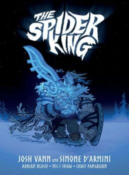 The Spider King – August 2018