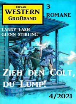 Uksak Western Grossband – Nr.4 2021