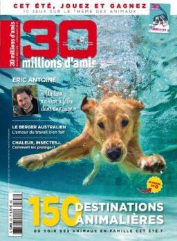 30 Millions d'Amis – Juillet-Aout 2021