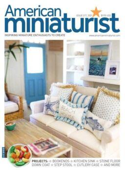 American Miniaturist – Issue 217 – June 2021