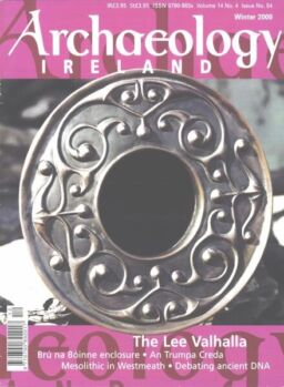 Archaeology Ireland – Winter 2000