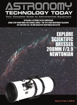 Astronomy Techonology Today – Vol 15 Issue 1,2021
