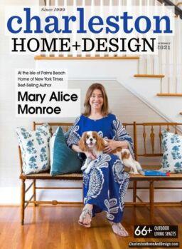 Charleston Home + Design – Summer 2021