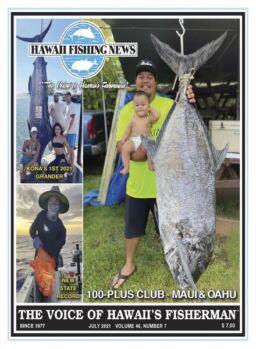 Hawaii Fishing News – July 2021