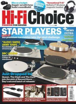 Hi-Fi Choice – Issue 477 – July 2021