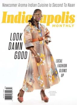 Indianapolis Monthly – July 2021