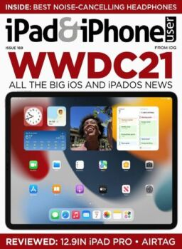 iPad & iPhone User – Issue 169 – June 2021