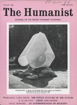 New Humanist – The Humanist August 1964