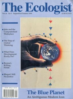 Resurgence & Ecologist – Ecologist, Vol 24 N 5 – Sep-Oct 1994