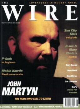 The Wire – June 1998 Issue 172
