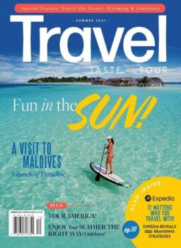 Travel Taste and Tour – June 2021