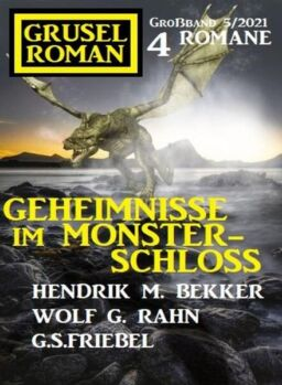 Uksak Grusel Roman Grossband – Nr.5 2021