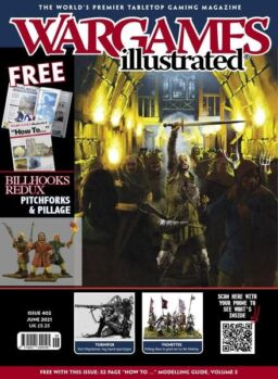 Wargames Illustrated – Issue 402 – June 2021