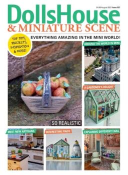 Dolls House & Miniature Scene – August 2021