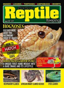 Practical Reptile Keeping – August 2021
